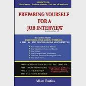 Preparing Yourself for a Job Interview: To Get Your Dream Job!