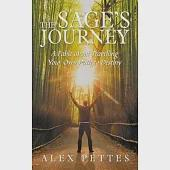 The Sage's Journey: A Fable About Travelling Your Own Path to Destiny