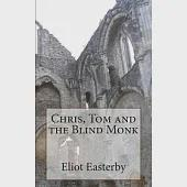 Chris, Tom and the Blind Monk: A Tale of Ghostly Goings on at Netley Abbey