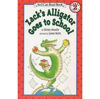 〈An I Can Read系列:Level 2 〉ZACK'S ALLIGATOR GOES TO SCHOOL