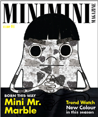 Mini Mini Magazine issue 4 – Born This Way : Mini Mr. Marble