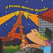 If Picasso Went on Vacation: An Illustrated Introduction to Art History for Children by Art Teachers