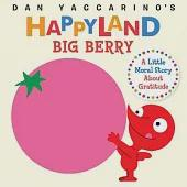 Big Berry: A Little Moral Story About Gratitude