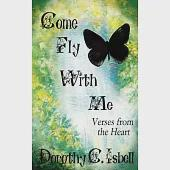 Come Fly With Me: Verses from the Heart