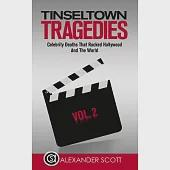 Tinseltown Tragedies: Celebrity Deaths That Rocked Hollywood and the World