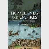 Homelands and Empires: Indigenous Spaces, Imperial Fictions, and Competition for Territory in Northeastern North America, 1690-1