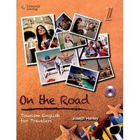 On the Road (1) Tourism English for Travelers 9789865840327