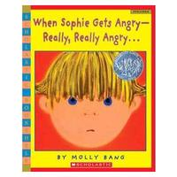 When Sophie Gets Angry---Really, Really Angry…
