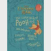 The Little Book of Pooh-isms: With Help from Piglet, Eeyore, Rabbit, Owl, and Tigger, Too!