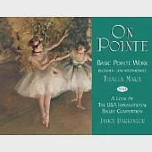 On Pointe: Basic Pointe Work, Beginner-low Intermediate And A Look At The Usa International Ballet Competition