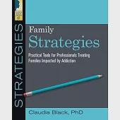 Family Strategies: This Workbook Consists of Five Sections with Thirty-Seven Modules for Structured Interventions, Pertinent Did