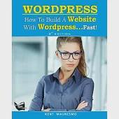 How to Build a Website With Wordpress...Fast!