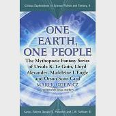 One Earth, One People: The Mythopoeic Fantasy Series of Ursula K. Le Guin, Lloyd Alexander, Madeleine L'Engle and Orson Scott Ca
