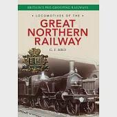 Locomotives of the Great Northern Railway: Britain's Pre-grouping Railways