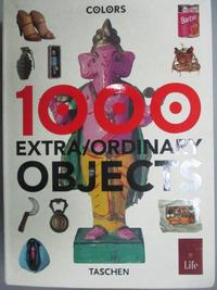 【書寶二手書T8/藝術_ISY】1000 Extra/Ordinary Objects_TOSCANI, OLIVERO