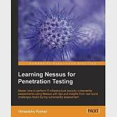 Learning Nessus for Penetration Testing: Master How to Perform It Infrastructure Security Vulnerability Assessments Using Nessus
