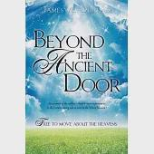 Beyond the Ancient Door: Free to Move About the Heavens