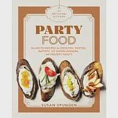 Party Food: Go-To Recipes for Cocktail Parties, Buffets, Sit-Down Dinners, and Holiday Feasts