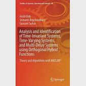 Analysis and Identification of Time-invariant Systems, Time-varying Systems, and Multi-delay Systems Using Orthogonal Hybrid Fun