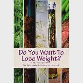 Do You Want to Lose Weight?