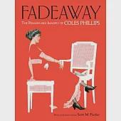 Fadeaway: The Remarkable Imagery of Coles Phillips