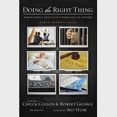 Doing the Right Thing: Making Moral Choices in a World Full of Options: Participant's Guide