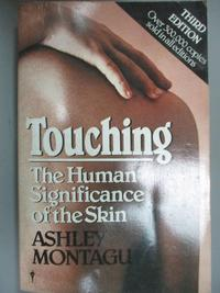 【書寶二手書T3/保健_HII】Touching: The Human Significance of the Skin