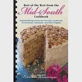Best of the Best from the Mid-South Cookbook: Selected Recipes Frm the Favorite Cookbooks of Tennesse, Kentucky, and West Virgin