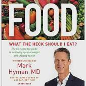 Food: What the Heck Should I Eat? - Library Edition, Includes a PDF of Supplemental Materials