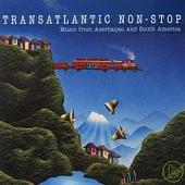 V.A. / TRANSATLANTIC NON-STOP Music from Azerbaijan and South America
