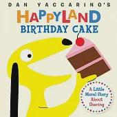 Birthday Cake: A Little Moral Story About Sharing