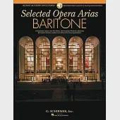 Baritone: 10 Essential Arias With Plot Notes, International Phonetic Alphabet, Recorded Diction Lessons and Recorded Accompanime
