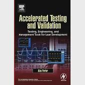 Accelerated Testing and Validation: Testing, Engineering, and Management Tools for Lean Development