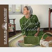 An Amish Heirloom: A Legacy of Love, The Cedar Chest, The Treasured Book, A Midwife's Dream: Library Edition