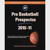 Pro Basketball Prospectus 2010-11: The Essential Guide to the 2010-11 Nba Season