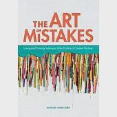 The Art of Mistakes: Unexpected Painting Techniques & the Practice of Creative Thinking