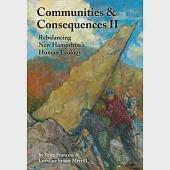 Communities and Consequences II: Rebalancing New Hampshire''s Human Ecology