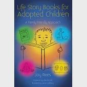 Life Storybooks for Adopted Children: A Family Friendly Approach