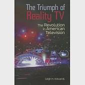 The Triumph of Reality TV: The Revolution in American Television