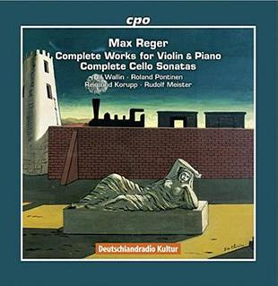 Reger: The Complete Works for Violin and Piano & the Complete Cello Sonatas (8CD)