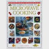 The Complete Guide to Microwave Cooking: Practical Handbook