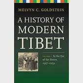 A History of Modern Tibet: In the Eye of the Storm, 1957-1959