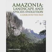 Amazonia: Landscape and Species Evolution: A Look into the Past