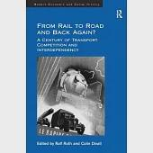 From Rail to Road and Back Again?: A Century of Transport Competition and Interdependency