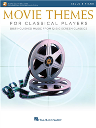 MOVIE THEMES FOR CLASSICAL PLAYERS (Cello & Piano) +Audio Access
