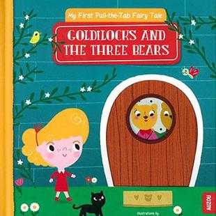 My First Pull-The-Tab Fairy Tale:Goldilocks And The Three Bears 推拉硬頁書(外文書)