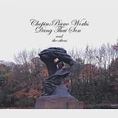 Chopin: Piano Works / Dang Thai Son and others
