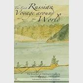 The First Russian Voyage Around the World: The Journal of Hermann Ludwig Von Lowenstern, 1803-1806