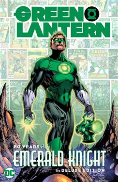 Green Lantern: 80 Years of the Emerald Knight (The Deluxe Ed.)