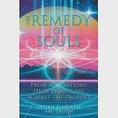The Remedy of Souls: From Accusations Held by Muslims Against the Prophet